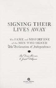 Cover of: Signing their lives away | Denise Kiernan