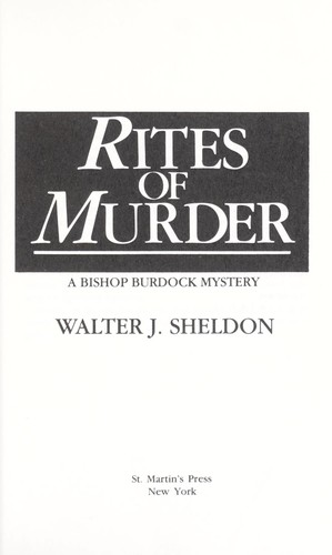 Rites of murder : a Bishop Burdock mystery by