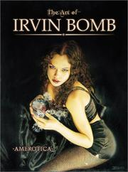 Cover of: The Art of Irvin Bomb
