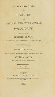 Cover of: Lectures on natural and experimental philosophy