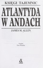 Cover of: Atlantyda w Andach | Allen, J. M.