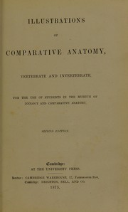 Cover of: Illustrations of comparative anatomy, vertebrate and invertebrate