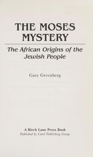 The Moses mystery by Greenberg, Gary
