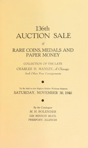 Cover of: 136th auction sale of rare coins, medals, and paper money | M. H. Bolender
