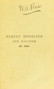 Cover of: A manual of family medicine and hygiene for India