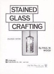 Cover of: Stained glass crafting | Paul W. Wood