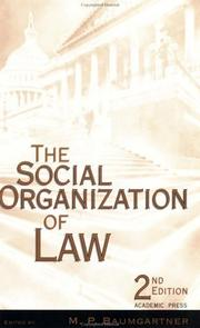 Cover of: The Social Organization of Law, Second Edition | Mary P. Baumgartner