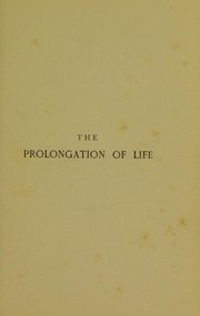 Cover of: The prolongation of life