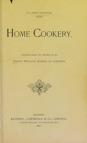 Cover of: Home cookery | North Midland School of Cookery