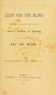 Cover of: Light for the blind | William Moon