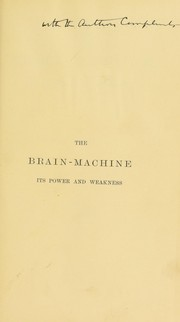 Cover of: The brain-machine, its power and weakness