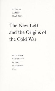Cover of: The new left and the origin of the cold war. --