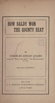 Cover of: How Baldy won the county seat | Charles Josiah Adams