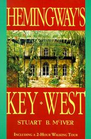 Hemingway's Key West by Stuart B. McIver