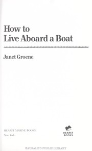 Cover of: How to live aboard a boat