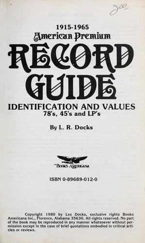 1915-1965 American premium record guide