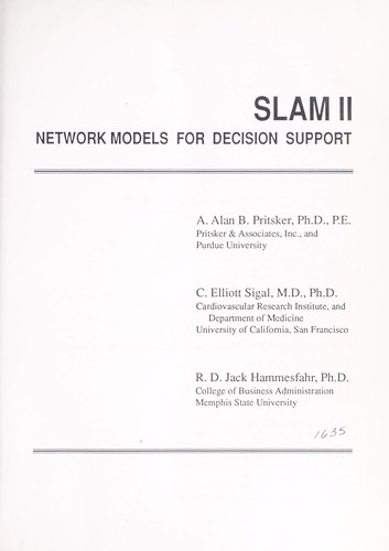 Slam II network models for decision support by A. Alan B. Pritsker
