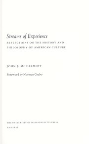 Cover of: Streams of experience | McDermott, John J.