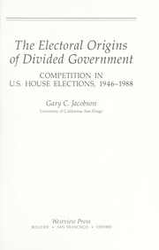 Cover of: The electoral origins of divided government
