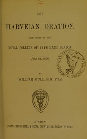 Cover of: The Harveian oration | Gull, William Withey Sir