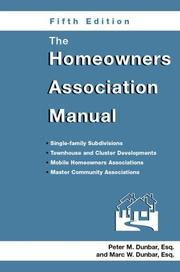 Cover of: The Homeowners Association Manual (Homeowners Association Manual)(5th Edition) | Peter M. Dunbar