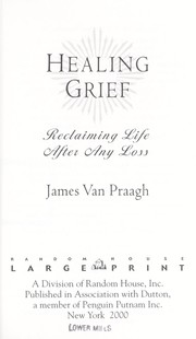 Cover of: Healing grief