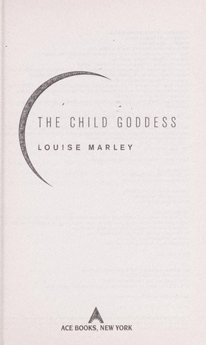 The child goddess by Louise Marley