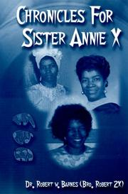 Cover of: Chronicles for Sister Annie X