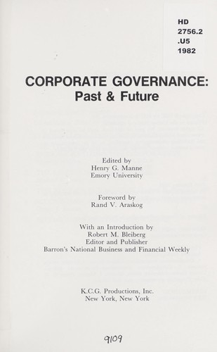 Corporate governance, past & future by edited by Henry G. Manne ; foreword by Rand V. Araskog ; with an introduction by Robert M. Bleiberg.