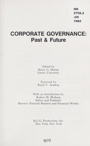 Cover of: Corporate governance, past & future | edited by Henry G. Manne ; foreword by Rand V. Araskog ; with an introduction by Robert M. Bleiberg.