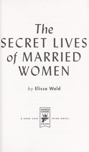 Cover of: The secret lives of married women
