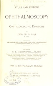 Cover of: Atlas and epitome of ophthalmoscopy and ophthalmoscopic diagnosis | O. Haab