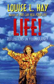 Cover of: Life!: reflections on your journey