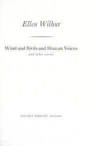 Wind and birds and human voices and other stories
