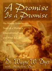Cover of: promise is a promise | Wayne W. Dyer