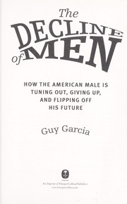 Cover of: The Decline of Men