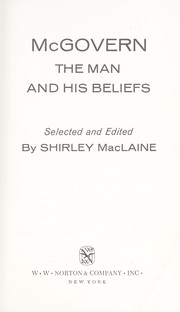 Cover of: McGovern: the man and his beliefs