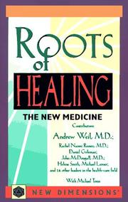 Cover of: Roots of healing | Andrew Weil