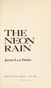 Cover of: The neon rain: A Dave Robicheaux Novel