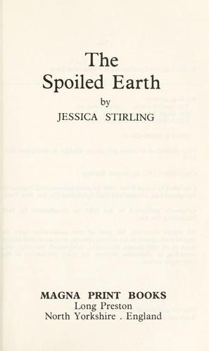 The spoiledearth by Jessica Stirling