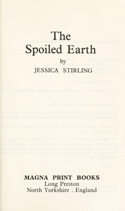 Cover of: The spoiledearth | Jessica Stirling