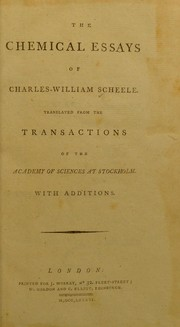 Cover of: The chemical essays of Charles-William Scheele