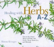 Cover of: Healing with herbs A-Z