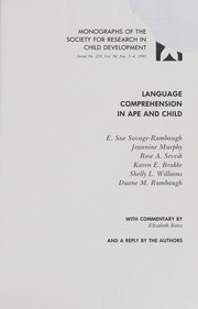 Cover of: Language comprehension in ape and child | E. Savage-Rumbaugh