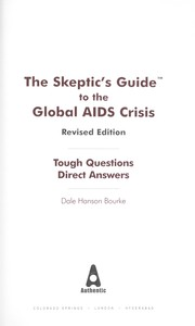 Cover of: The skeptics guide to the global AIDS crisis
