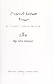 Cover of: Frederick Jackson Turner: historian, scholar, teacher