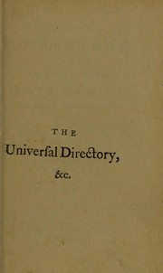 Cover of: The universal directory for taking alive, or destroying, rats and mice | Thomas Swaine