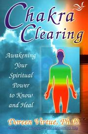 Cover of: Chakra Clearing: awakening your spiritual power to know and heal