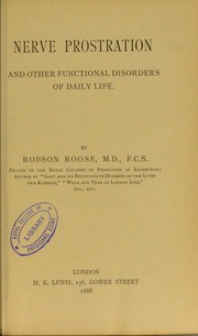 Cover of: Nerve prostration and other functional disorders of daily life | Robson Roose