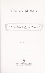 Cover of: How do I love thee? | Nancy Moser